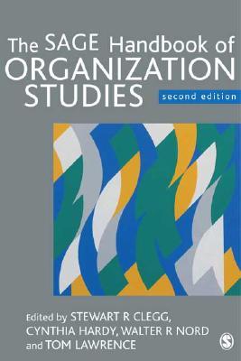 The SAGE handbook of organization studies /