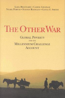 The Other War: Global Poverty and the Millenn