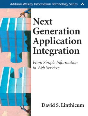 Next generation application integration :  from simple information to Web services /