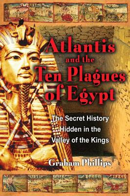 Atlantis and the Ten Plagues of Egypt: The Se