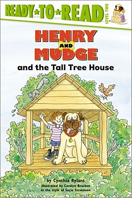 Henry and Mudge and the Tall Tree House: The
