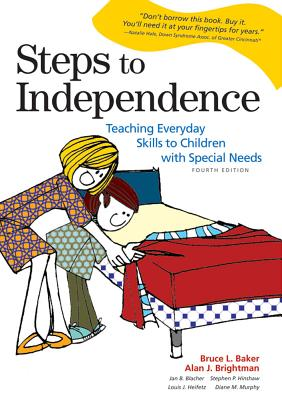 Steps to independence : teaching everyday skills to children with special needs /