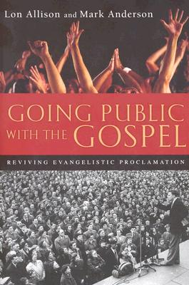 Going Public With the Gospel: Reviving Evange