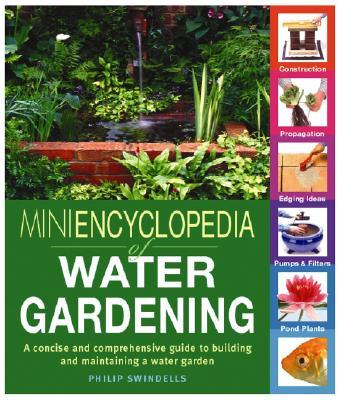 Mini~Encyclopedia of Water Gardening: A Conci