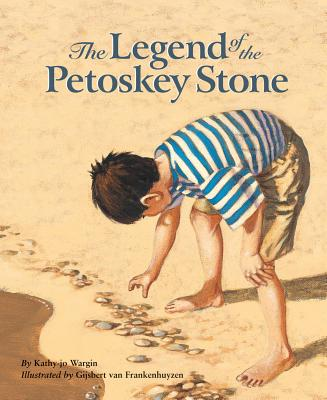 The legend of the Petoskey stone /