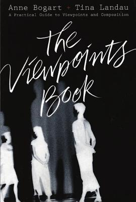 The Viewpoints Book: A Practical Guide to Vie