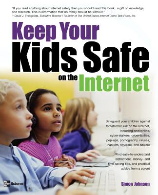 Keep your kids safe on the Internet /