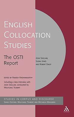 English collocation studies : the OSTI report /