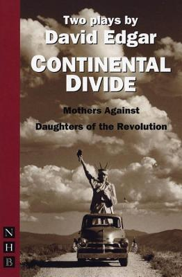 Continental Divide: Mothers Against Daughters