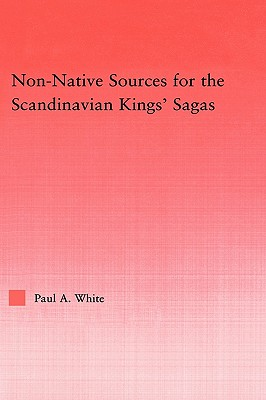 Non~Native Sources For The Scandanavian Kings
