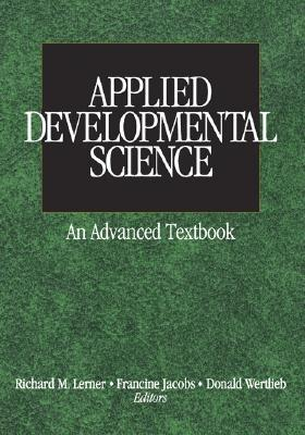 Applied developmental science :  an advanced textbook /