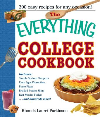 The Everything College Cookbook: 300 Hassle~F