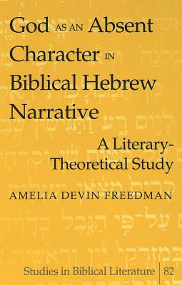 God As An Absent Character In Biblical Hebrew