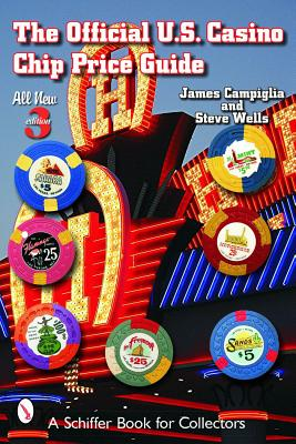 The Official U.S. Casino Chip Price Guide