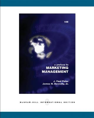 A preface to marketing management /