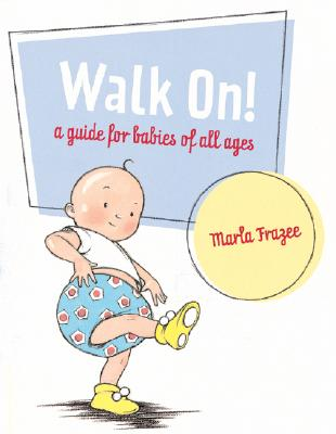 Walk on! : a guide for babies of all ages 封面