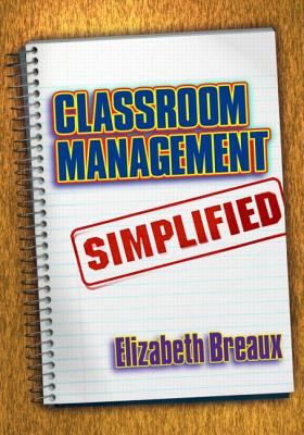 Classroom management simplified /