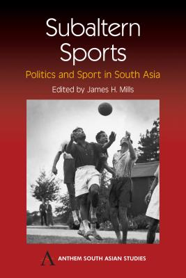 Subaltern Sports: Politics and Sport in South
