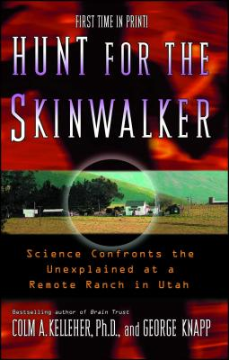 Hunt for the Skinwalker: Science Confronts th
