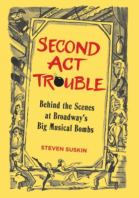 Second Act Trouble: Behind the Scenes at Broa