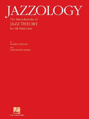 Jazzology: The Encyclopedia of Jazz Theory fo