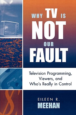 Why TV Is Not Our Fault: Television Programmi