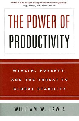The Power of Productivity: Wealth Poverty And