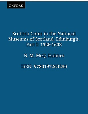 Scottish Coins in the National Museums of Sco