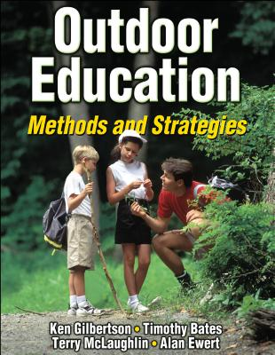 Outdoor education : methods and strategies /