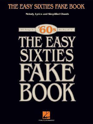 The Easy Sixties Fake Book: Melody Lyrics and