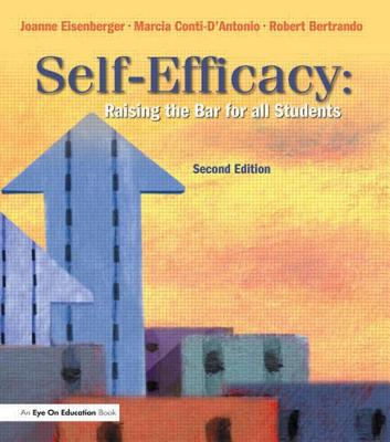 Self-efficacy :  raising the bar for all students /