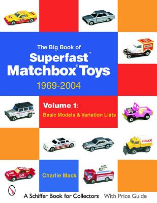 The Big Book of Superfast Matchbox Toys: 1969