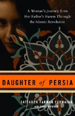 Daughter of Persia: A Woman's Journey from He