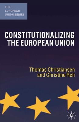 The Constitutionalising the European Union