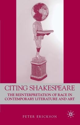 Citing Shakespeare: The Reinterpretation of R