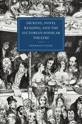Dickens Novel Reading And the Victorian Popul