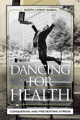 Dancing for Health: Conquering And Preventing