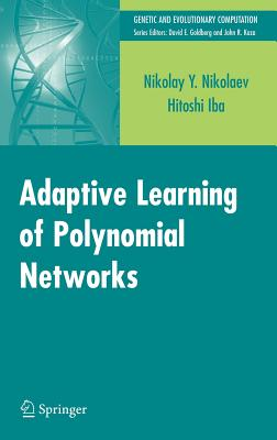 Adaptive Learning of Polynomial Networks: Gen