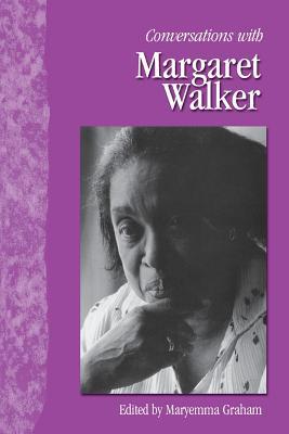 Conversations With Margaret Walker