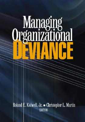 Managing organizational deviance /