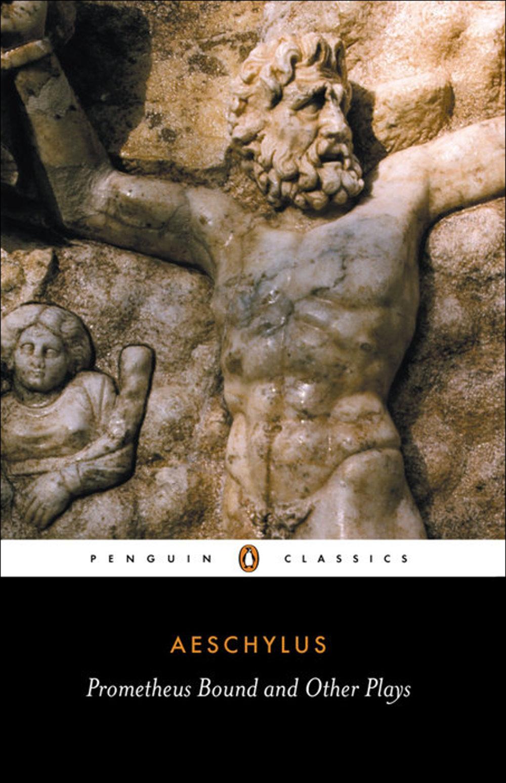 Prometheus Bound the Suppliants Seven Against