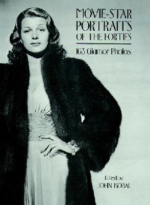 Movie~Star Portraits of the Forties: 163 Glam