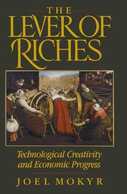 Lever of Riches: Technological Creativity and