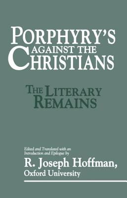 Porphyry's Against the Christians: The Litera