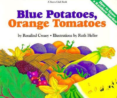 Blue Potatoes Orange Tomatoes