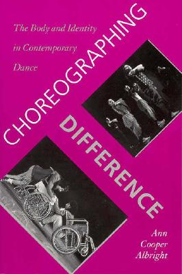 Choreographing Difference: The Body and Ident