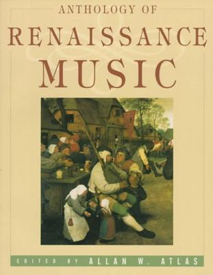 Anthology of Renaissance music :  music in Western Europe, 1400-1600 /