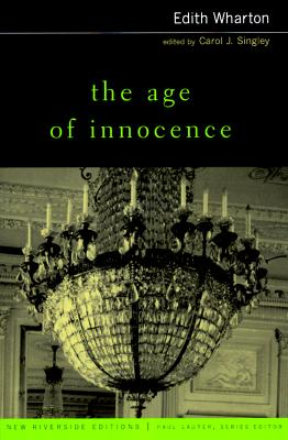 The Age of Innocence: Complete Text With Intr