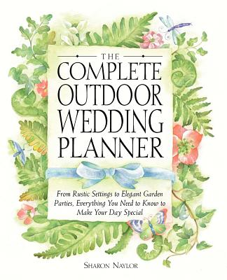 The Complete Outdoor Wedding Planner: From Ru
