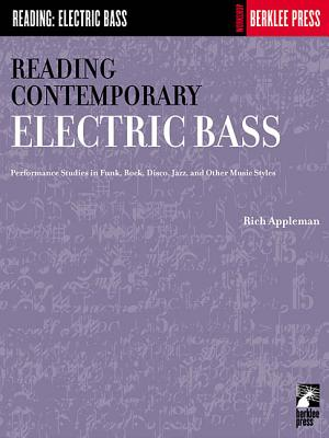 Reading Contemporary Electric Bass: Performan